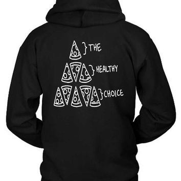 ESBH9S The Healthy Choice Pizza Hoodie Two Sided