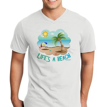 Fun Summer Beach Scene - Life's a Beach Adult V-Neck T-shirt by TooLoud
