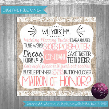 "Matron of Honor Proposal Cards - ""Burlap and Lace"" (Printable File Only); Burlap & Lace; Ask Bridesmaid; Be My Bridesmaid Be In My Wedding"