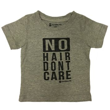 No Hair Dont Care T-Shirt for Baby, Toddler