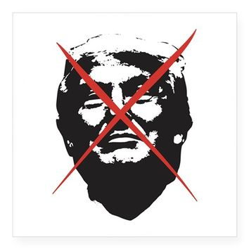 "STRIKE THROUGH TRUMP SQUARE STICKER 3"" X 3"""