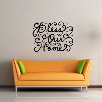 Vinyl Wall Decal Sticker Bless Our Home #OS_MB1198