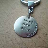 "Father's Day Key Chain  - Custom Hand Stamped Key Chain - Best Dad Ever - 1"" Nickle Silver - Chrome Key chain"