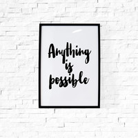 "Motivational Poster Inspirational ""Anything is possible"" College Dorm Room Decor Black and White Wall Art Typography Art Digital File"