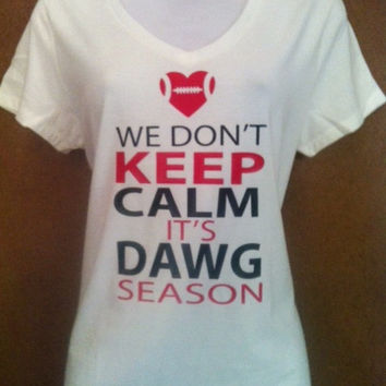We Don't Keep Calm It's DAWG Season Football Heart Matte Finish Tank or T-Shirt - Can Be personalized For Your School