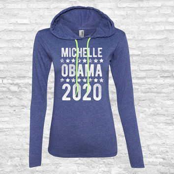 Michelle Obama 2020 Hoodie - Funny Obama Sweatshirt First Lady FLOTUS Ladies Pullover Sweater