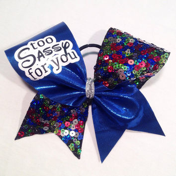 Too Sassy For You Cheer Bow