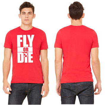 Fly Or Die D T-shirt