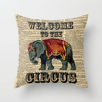 Throw Pillow Cover Dictionary Art Print Welcome To The Circus Vintage Circus Elephant on a Vintage Dictionary Page Home Décor by CARTISIM