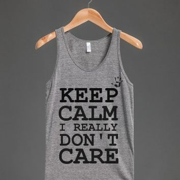 I really don't care so keep calm tank top tee t shirt