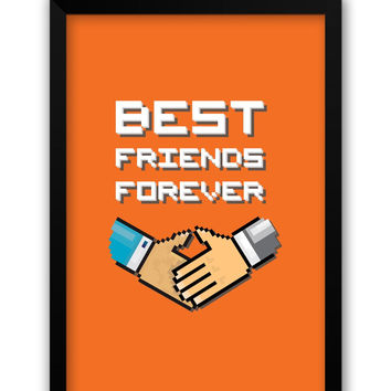 Best Friends Forever Pixel Art (Orange) Laminated Framed Poster