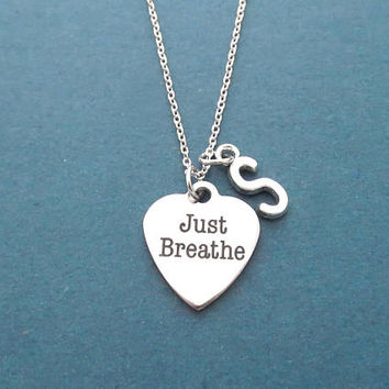 Personalized, Letter, Initial, Just Breathe, Silver, Necklace, Birthday, Best friends, Sister, Valentine, Gift, Jewelry