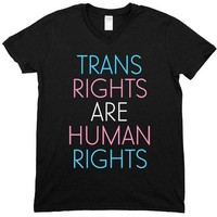 Trans Rights Are Human Rights -- Unisex T-Shirt