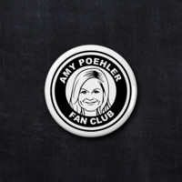Amy Poehler fan club button