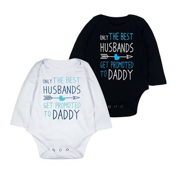 Only The Best Husbands Get Promoted To Daddy Infant Baby Onesuit Bodysuit