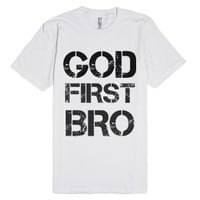 God First Bro-Unisex White T-Shirt