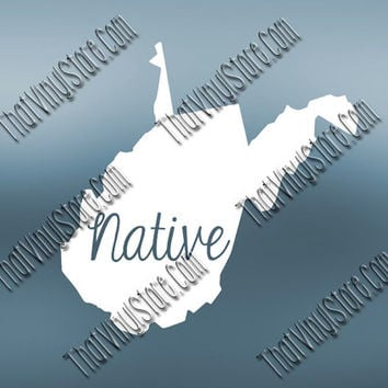 West Virginia Home Decal | West Virginia State Decal | Homestate Decals | Native Sticker | Love Decal | Car Truck Decal Car Sticker | 559