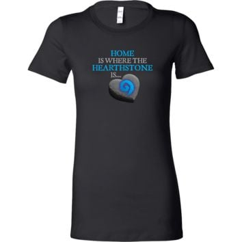 Home is Where the Hearthstone is (Heart Shaped) Women's T-Shirt