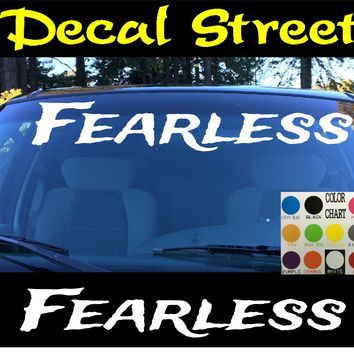 Fearless Windshield Visor Die Cut Vinyl Decal Sticker