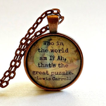 Alice in Wonderland Quote | Glass Necklace | Pendant | Velvet Choker | Key Ring | Lewis Carroll Quote  | Caterpillar | Who In The World Am I