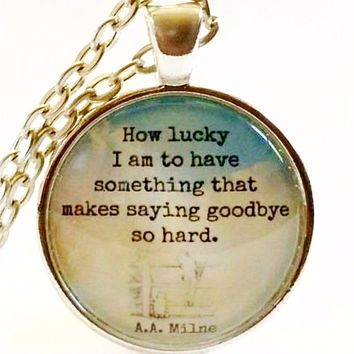 Winnie the Pooh Quote | Goodbye Quote Necklace | How Lucky I Am | Goodbye Gift