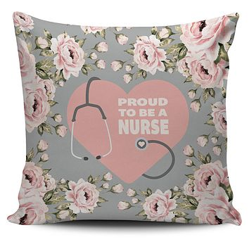 Proud Nurse Pillow Cover