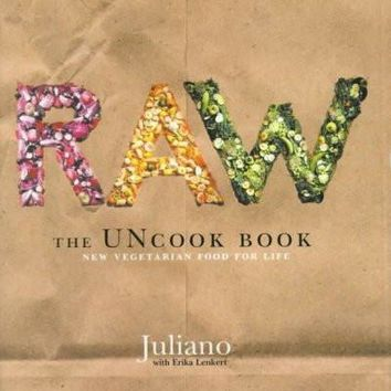 Raw: The Uncook Book : New Vegetarian Food for Life