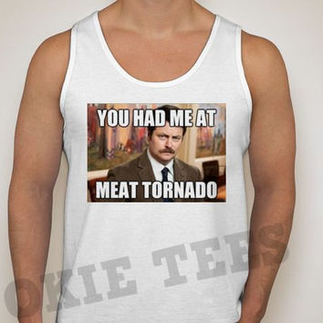 Ron Swanson You had me at meat tornado - Unisex Men's/Women's Jersey Tank - 14 COLOR OPTIONS