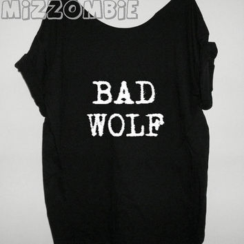 BAD WOLF   Tshirt, Off The Shoulder, Over sized, street style ,  loose fitting, graphic tee, screen printed by hand, women's, teens.