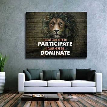 Came Here To Dominate Motivational Canvas Wall Art