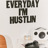 Everyday I'm Hustlin Wall Decal | Urban Outfitters