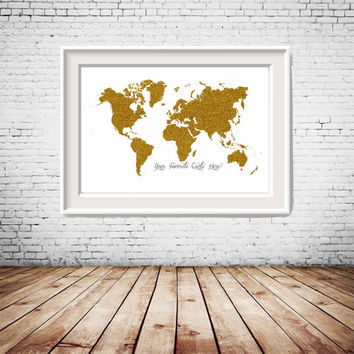 Custom Quote, Custom Size Printable Gold Glitter World Map, gallery wall decor, wall art, home decoration