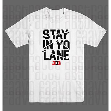 Big Baller Brand ZO2 BBB Stay In Yo Lane Lakers Lavar Ball T Shirt