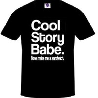 Jersey shore T-Shirt Cool Story Babe Now Make Me a Sandwich Shirt New