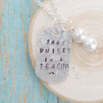 Whisky Necklace / Whiskey In a Teacup / Hand Stamped Jewelry / Faux Pearl Necklace / Dog Tag Necklace / Music Lyrics Jewelry / Alcohol Quote