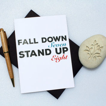 Encouragement Card, Inspirational Card, Thinking of You Card, Sympathy Card, Meaningful Card, For Friend, Fall Down 8 Stand Up 7