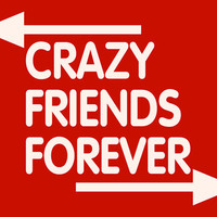 Crazy Friends Forever T-Shirt For Teenagers Teens College Student Women's T-Shirt Best Friends Forever BFF