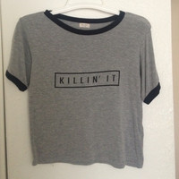 Killin It Grey Fashion Women Summer Top Letters Print T shirt 2015 Sexy Slim Funny Top Tee Black Crop Tops