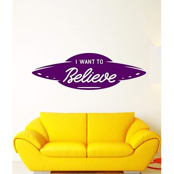Vinyl Wall Decal UFO Alien Ship Flying Saucer Logo I Want To Believe Stickers (3094ig)