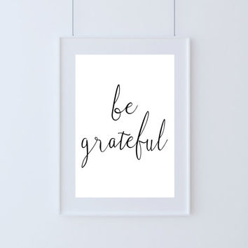 Be grateful printable,Instant download,Be grateful print,Quote yoga wall art,Yoga spiritual Art print,Word art, Inspirational poster