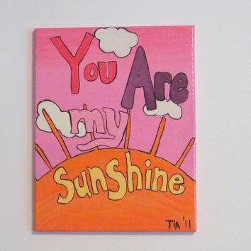 You Are My Sunshine - Nursery Canvas Art - Baby Girl Nursery - Girls Wall Art - 11x14 Canvas Art - Girls Nursery Decor - Sunshine Wall Art