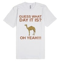 Hump Day-Unisex White T-Shirt