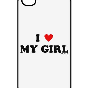 I Heart My Girl - Matching Couples Design iPhone 4 / 4S Case  by TooLoud
