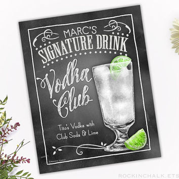 Signature Drink Signs - Illustrated Chalkboard Style Decor | Weddings, Rehearsals, Parties, Gifts | Vodka Club with Lime