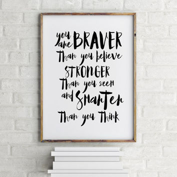 "Motivational quote ""You are brave"" Typography poster Home decor Room art Wall artwork Printable quote Inspirational poster Nursery poster"
