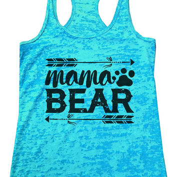 Mama BEAR Burnout Tank Top By Womens Tank Tops