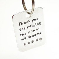 Thank you for raising the man of my dreams keychain keyring - Mother-in-law gift - Gift for groom mother - Gift from future daughter-in-law