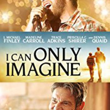 Amazon.com: I Can Only Imagine: J. Michael Finley, Dennis Quaid, Trace Adkins, Cloris Leachman: Amazon Digital Services LLC