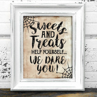 Sweets And Treats Sign // Instant Download 8x10 Printable Sweets and Treats Help Yourself We Dare You Halloween Sign // Halloween Sign