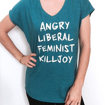Angry Liberal Feminist Killjoy Triblend Ladies V-neck T-shirt women girls ladies feminist feminism patriarchy girl power democrat